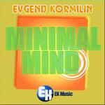 KORMILIN, Evgenij - Minimal Mind (Front Cover)