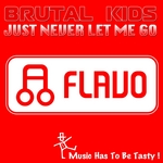 BRUTAL KIDS - Just Never Let Me Go (Front Cover)