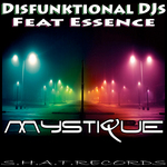 DISFUNKTIONAL DJS feat ESSENCE - Mystique (Front Cover)