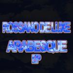 DE LUXE, Rossano - Arabesque (Front Cover)