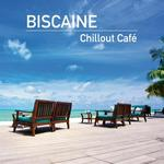 BISCAINE - Chillout Cafe (Front Cover)