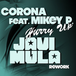 CORONA feat MIKEY P - Hurry Up (Javi Mula rework) (Front Cover)