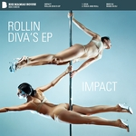 IMPACT - Rollin Diva's EP (Front Cover)