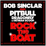 SINCLAR, Bob feat PITBULL/DRAGONFLY/FATMAN SCOOP - Rock The Boat (remixes) (Front Cover)