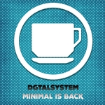 DGTALSYSTEM - Minimal Is Back (Front Cover)
