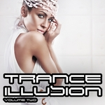 Trance Illusion Volume Two