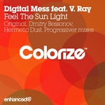 DIGITAL MESS feat V RAY - Feel The Sun Light (Front Cover)