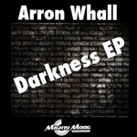 WHALL, Arron - Darkness EP (Front Cover)
