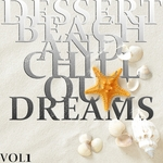 VARIOUS - Dessert Beach & Chill Out Dreams Vol 1 (The Ultimate Lounge Collection) (Front Cover)