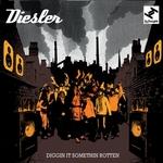 DIESLER - Diggin It Somethin Rotten (Front Cover)