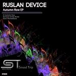 RUSLAN DEVICE - Autumn Flow (Front Cover)