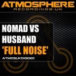 NOMAD vs HUSBAND - Full Noise (Front Cover)