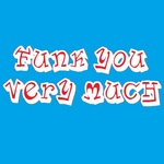 FUNK YOU VERY MUCH - Funk You Very Much Volume 21 (Front Cover)