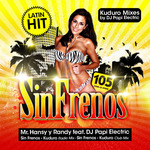 DJ PAPI ELECTRIC feat MR HANSY Y RANDY - Sin Frenos (Front Cover)
