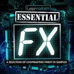 Loopmasters: Essentials 05: FX (Sample Pack WAV)