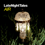 AIR/VARIOUS - Late Night Tales: Air (remastered) (Front Cover)