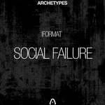 IFORMAT - Social Failure EP (Front Cover)