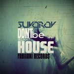 SUVOROV - Do Not Worry Be House (Front Cover)