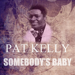 KELLY, Pat - Somebody's Baby (Front Cover)