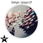 DUBLIGHT - Epileptic EP (Front Cover)