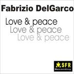 DELGARCO, Fabrizio - Love & Peace (Front Cover)