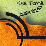 KAUL TERMIT - Louder Fall (Front Cover)