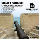 SAHAGUN, Manuel - Cannon Ball Move EP (Front Cover)
