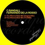 C RANDALL/FERNANDO DE LA ROSSO - You Wanna Hear Me (Front Cover)
