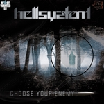 HELLSYSTEM - Choose Your Enemy (Front Cover)