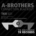 A BROTHERS - Connection Blackout (Front Cover)