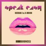 KIERAN J/X MOON - Speak Easy (Front Cover)