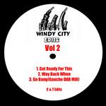 C & T - Windy City Edits Vol 2 (Front Cover)