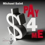 MICHAEL SAINT - Pay 4 Me (Front Cover)