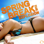 VARIOUS - Spring Break Explosion 2012 (Front Cover)
