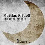 FRIDELL, Mattias - The Impalements (Front Cover)