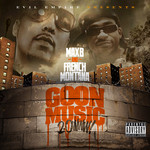 FRENCH MONTANA/MAX B - Goon Music 2.0 (Front Cover)