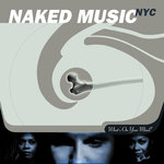 NAKED MUSIC NYC - What's On Your Mind? (Front Cover)