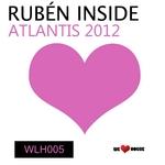 RUBEN INSIDE - Atlantis 2012 (Front Cover)