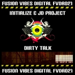 INITIALIZE/JD PROJECT - Dirty Talk (Front Cover)