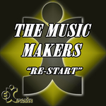 MUSIC MAKERS, The - Re Start (Front Cover)