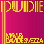 MAVI/DAVIDE SVEZZA - Dude (Front Cover)