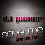 DJ POWER - Save Me (Front Cover)