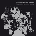 PLANETARY ASSAULT SYSTEMS - Silent Servant (remixes) (Front Cover)