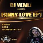 DJ WAKI - Fanny Love EP1 (Front Cover)