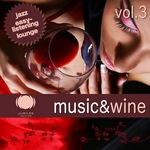 Music & Wine Vol 3