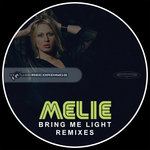 MELIE - Bring Me Light (remixes) (Front Cover)