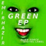 HAZIR, Emir - Green EP (Front Cover)
