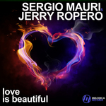 MAURI, SERGIO/JERRY ROPERO - Love Is Beautiful (Front Cover)