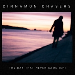 CINNAMON CHASERS - The Day That Never Came EP (Front Cover)