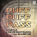 DJ TURTLE/KEVIN MAHYNAMAN feat ELLINGTON - Puff Puff Pass (Front Cover)